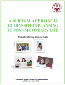 A Durhman Approach to Transition Planning to Post-Secondary Life